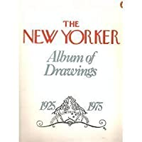 The New Yorker Album of Drawings: 1925-1975