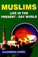Muslims: Life in the Present-Day World