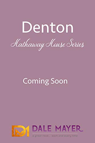 Denton: A Hathaway House Sweet Romance (English Edition)