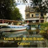 NATIONAL GEOGRAPHIC: YANKEE SAILS ACROSS EUROPE / GRIZZLY! by Elmer Bernstein & Jerome Moross (2005-01-05) 【並行輸入品】
