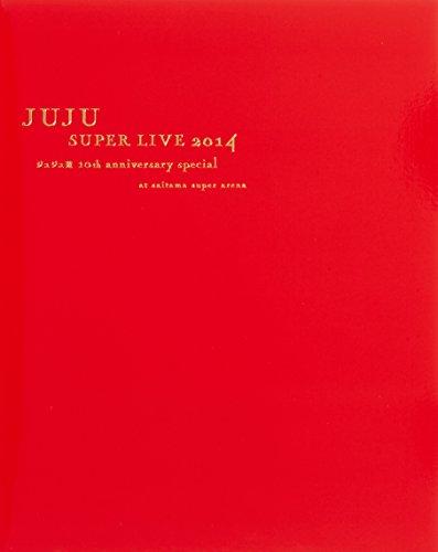 JUJU SUPER LIVE 2014 -ジュジュ苑 10...