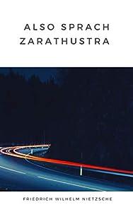 Also sprach Zarathustra (illustrated) (German Edition)