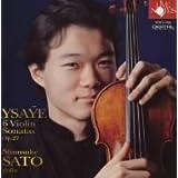 イザイ:無伴奏ヴァイオリンソナタ全6曲 (Eugne Ysae: Six Sonatas for Solo Violin)