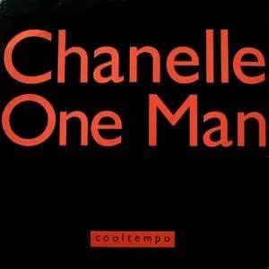 Chanelle / One Man