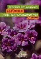 Turkiye'nin En Guzel Yaban Cicekleri (2.Cilt)