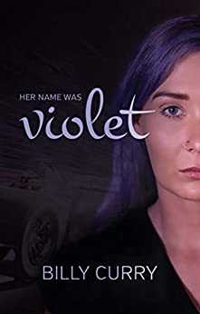 Her Name Was Violet by [Curry, Billy]