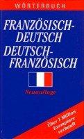 Woerterbuch Franzoesisch - Deutsch / Deutsch - Franzoesisch