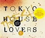 TOKYO HOUSE LOVERS+FRESH