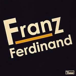フランツ・フェルディナンド(期間限定)
