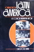 Latin America: A Concise Interpretive History