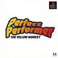 PERFECT PERFORMER -THE YELLOW MONKEY-