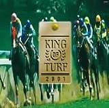 「KING OF TURF」中央競馬のファンファーレ/2001年完全盤