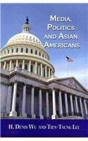 Media, Politics, and Asian Americans (Hampton Press Communication)