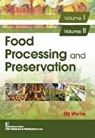 Food Processing and Preservation 2 Volu