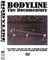 Bodyline: The Documentary [DVD]