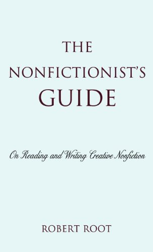 Download The Nonfictionist's Guide: On Reading and Writing Creative Nonfiction 0742556174
