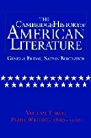 The Cambridge History of American Literature: Volume 3, Prose writing, 1860–1920