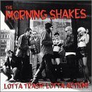Lotta Trash Lotta Action by Morning Shakes (1997-12-02)