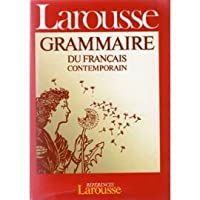 Grammaire Larousse Du Francais Contemporain