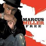 Marcus Miller - Free (Bonus Track)