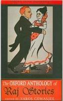 The Oxford Anthology of Raj Stories