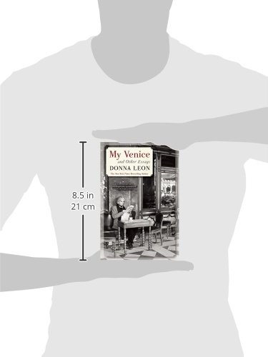 my venice and other essays review My venice and other essays might fail to register on the radar of those unfamiliar with leon's fiction, which would be a pity savoring these short and engaging pieces is akin to sharing a latte at a venetian café with an entertaining, opinionated, intelligent friend.