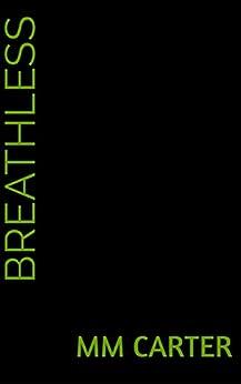 [Carter, MM]のBreathless (English Edition)