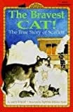 The Bravest Cat!: The True Story of Scarlet