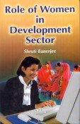 Role of Women in Development Sector