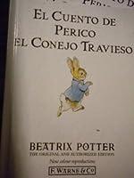 Cuento de Perico, el Conejo Travieso, El (Potter 23 Tales)