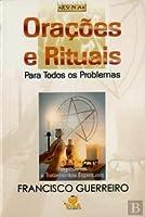Orações e Rituais para Todos os Problemas Regressões e tratamentos espirituais