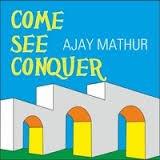 Come See Conquer