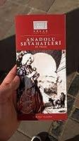 Anadolu Seyahatleri 19. Yzyil / P駻iples Anatoliens XIXe Si鐵le / Anatolian Travels 19th Century