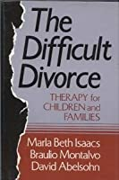 The Difficult Divorce