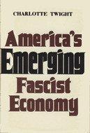 America's emerging Fascist economy