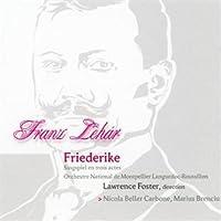 Lehar: Friederike -  Singspiel en trois actes