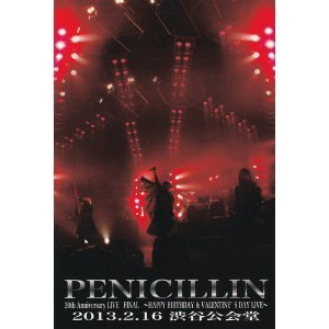 PENICILLIN 20th Anniversary LIVE FINAL@2013.2.16 渋谷公会堂 (2枚組DVD)