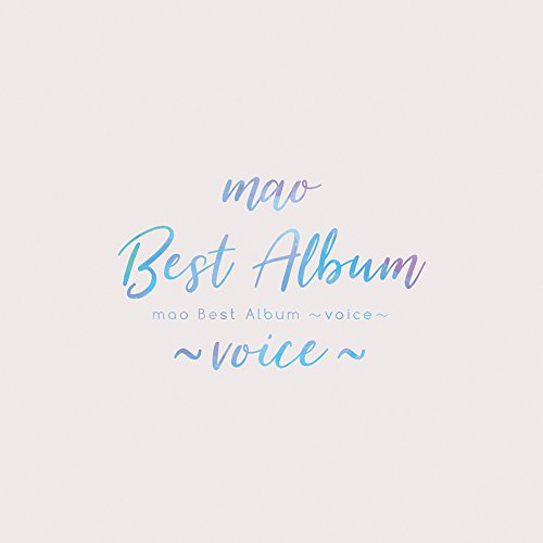 mao Best Album ~voice~