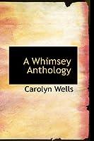 A Whimsey Anthology