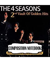 Composition Notebook: The Four Seasons American Rock And Pop Band 1960s and 1970s Music Best-Selling Musical Groups of All Time, Soft Glossy Cover Kids Adults Elementary, Writing Workbook for Teens & Children, Man, Woman Paper 7.5 x 9.25 Inches 110 Pages.