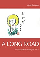 A Long Road: An Acupuncture Travelogue