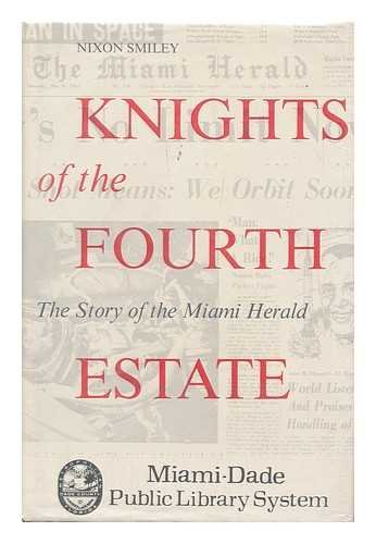 Download Knights of the Fourth Estate: The Story of the Miami Herald 0912458429