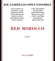 Red Morocco-Joe Giardullo Open Ensemble