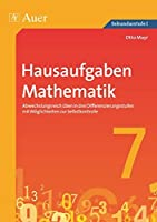 Hausaufgaben Mathematik Klasse 7: Abwechslungsreich ueben in drei Differenzierungsstufen mit Moeglichkeiten zur Selbstkontrolle
