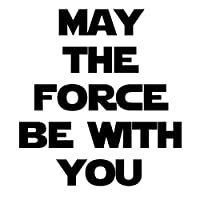 """May the Force Be With You 6""""ビニールステッカー車デカール ブラック SP-00630-B"""
