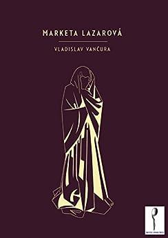 Marketa Lazarová by [Vančura, Vladislav]