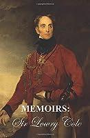 MEMOIRS OF SIR LOWRY COLE