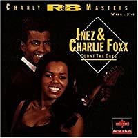 Count the Days by Inez Foxx & Charlie (1995-10-17)