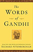 The Words of Gandhi (Newmarket Words Of Series) by Mahatma Gandhi Richard Attenborough(2001-10-19)