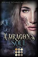 A Dragon's Soul (The Dragon Chronicles 2): Fantasy-Liebesroman fuer Drachenfans